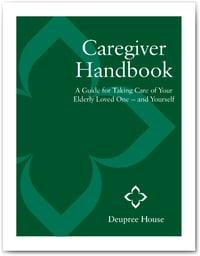 Deupree House - Caregiver Handbook