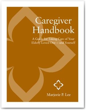 Marjorie P. Lee - Caregiver Handbook