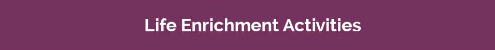 ECH-life-enrichment-activities.png