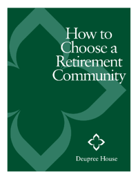 How to Choose a Retirement Community by ERS