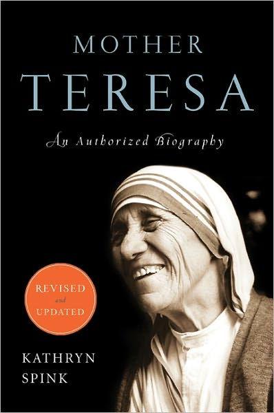 "Authorized biography, Mother Teresa, ""Saint of Calcutta"""