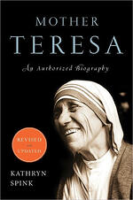 "Authorized biography, Mother Teresa, ""Saint of Calcutta"""