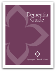 Episcopal Church Home - Dementia Guide