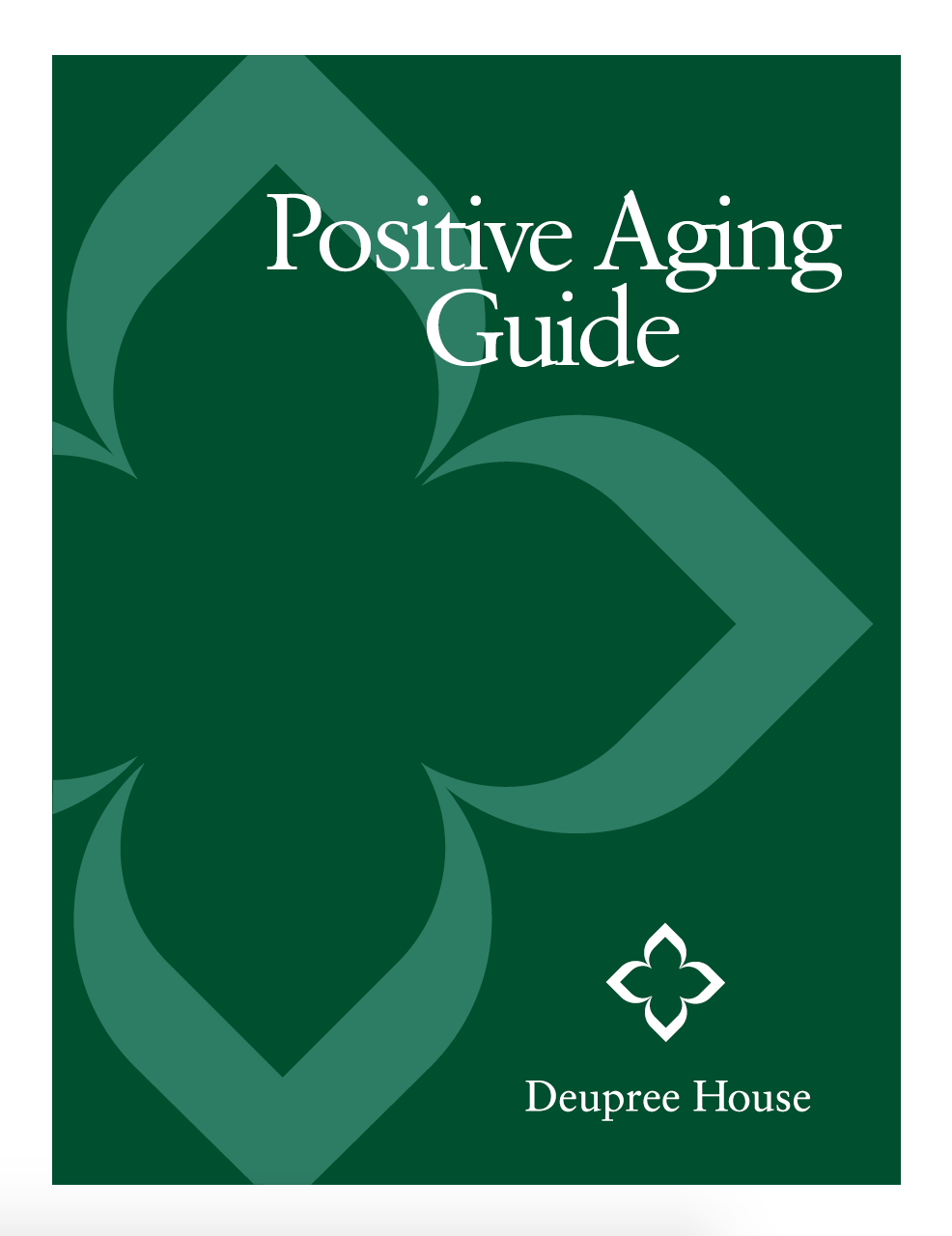 Deupree House - Positive Aging Guide