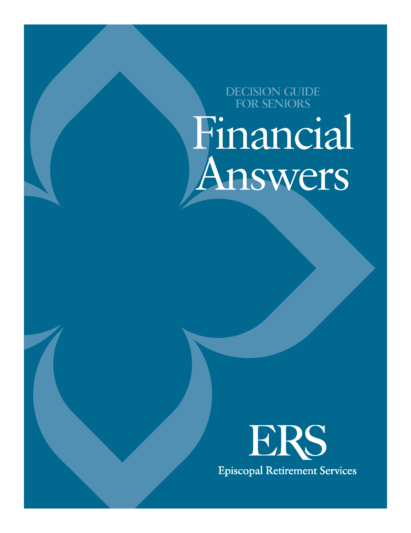 Financial Answers Decision Guide for Seniors by ERS