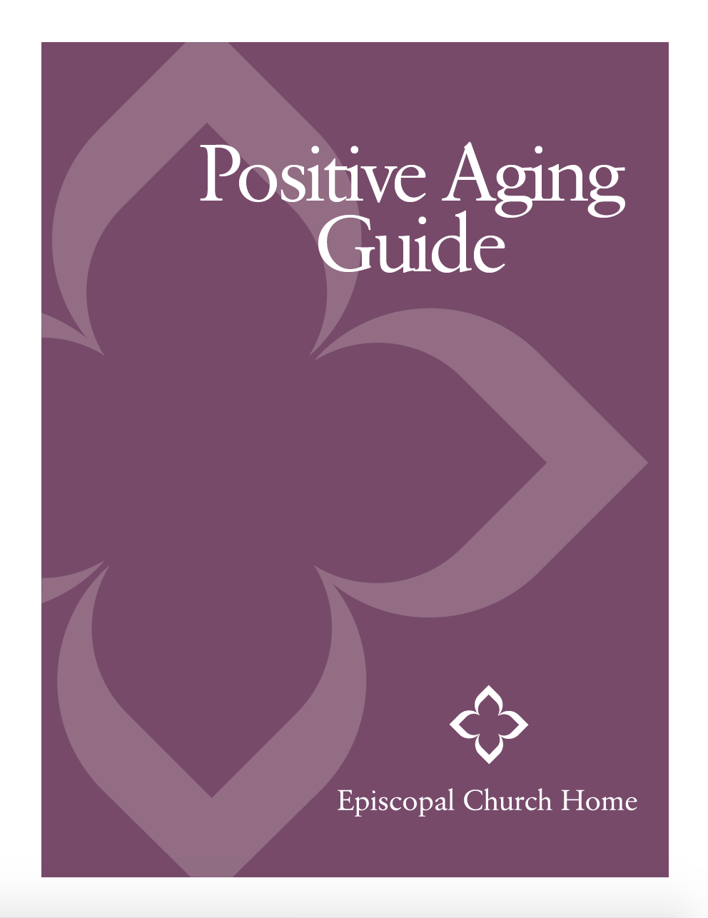 Positive Aging Guide by Episcopal Church Home