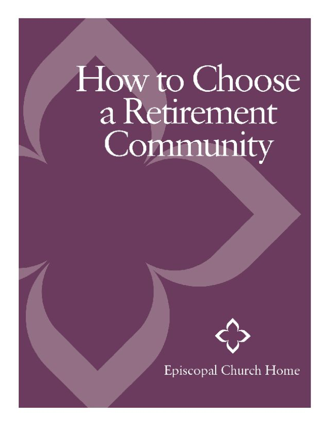 How to Choose a Retirement Community by Episcopal Church Home
