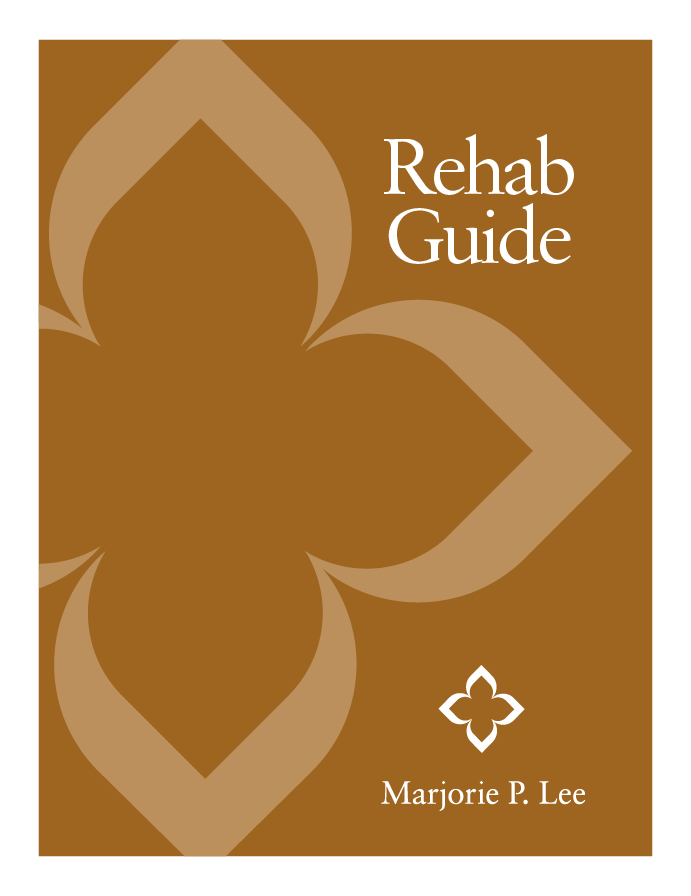 Short-Term Rehab Guide - Marjorie P. Lee