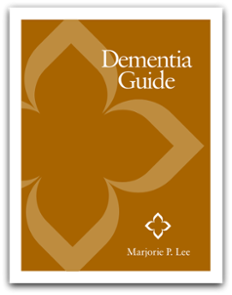 Make Sense of Dementia Guidebook - Marjorie P. Lee