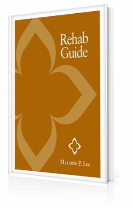Short-Term Rehab Guide - Marjorie P. Lee